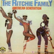 Discos de vinilo: THE RITCHIE FAMILY-AMERICAN GENERATION MAXI SINGLE VINILO EDITADO POR RCA EN 1978. Lote 47699100