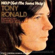 Discos de vinilo: TONY RONALD ·· HELP (GET ME SOME HELP) / ONCE UPON A TIME - (SG 45R) FESTIVAL CANCIÓN DEL ATLANTICO. Lote 20533489