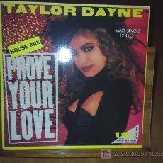 Discos de vinilo: TAYLOR DAYNE ---PROVE YOUR LOVE--- 1988. Lote 26602877