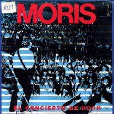 Vinyl-Schallplatten - MORIS ··· El concierto de rock / Es un chaval - (Single 45 rpm) - 24893355