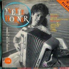 Discos de vinilo: 10 PULGADAS - YVETTE HORNER ET SON ENSEMBLE MUSETTE - ORIGINAL FRANCÉS, PHATE SIN FECHA. Lote 17492399