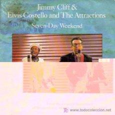 Dischi in vinile: JIMMY CLIFF & ELVIS COSTELLO-SEVEN-DAY WEEKEND SINGLE VINILO PROMOCIONAL EDITADO POR CBA EN 1986. Lote 4128471