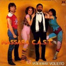 Discos de vinilo: MASSARA C.A.S.T. ··· VOLAREI, VOLERO / CONSTANTINOPOLI - (SINGLE 45 RPM). Lote 24627712