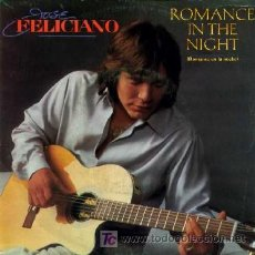 Discos de vinilo: JOSE FELICIANO ··· ROMANCE IN THE NIGHT / LONELY TEARDROPS - (SINGLE 45 RPM). Lote 25141047