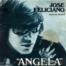 Discos de vinilo: JOSE FELICIANO ··· ANGELA / WILLFUL STRUT - (SINGLE 45 RPM) ··· NUEVO. Lote 25141008