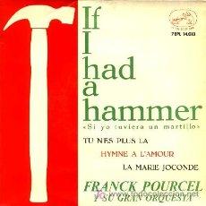 Discos de vinilo: FRANK POURCEL Y SU GRAN ORQUESTA ··· IF I HD A HAMMER (+ 3 TEMAS) - (EP 45 RPM). Lote 20497576