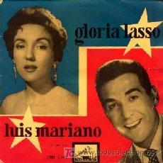 Discos de vinilo: GLORIA LASSO Y LUIS MARIANO ··· CANASTOS / ASÍ, ASÍ / AMOR NO ME QUIERAS TANTO / CHIQUILLO (EP 45 R). Lote 25189770