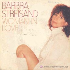 Discos de vinilo: BARBRA STREISAND - WOMAN IN LOVE / RUN WILD - SINGLE ESPAÑOL DE 1980. Lote 4267709