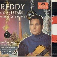 Discos de vinilo: EP 45 RPM / FREDDY CANTA EN ESPAÑOL / AVE MARIA /// EDITADO POR POLYDOR ESPAÑA . Lote 13554385