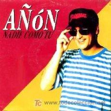 Discos de vinilo: AÑON ··· NADIE COMO TU - (SINGLE 45 RPM). Lote 37612707