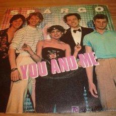 Discos de vinilo: ANTIGUO DISCO SINGLE SPARGO YOU AND ME AÑO 1980. Lote 4300469