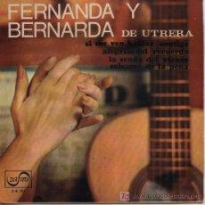 Discos de vinilo: FERNANDA Y BERNARDA - SI ME VEN HABLAR CONTIGO. Lote 11207736