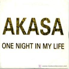 Discos de vinilo: AKASA - ONE NIGHT IN MY LIFE / EDICIÓN PROMOCIONAL. Lote 17945256