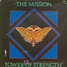 Discos de vinilo: THE MISSION - TOWER OF STRENGTH - SINGLE RARO EDICION INGLESA - PUNK GOTICO. Lote 9399992