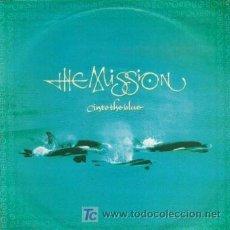 Discos de vinilo: THE MISSION - INTO THE BLUE - SINGLE RARO EDICION INGLESA - PUNK GOTICO. Lote 9399999