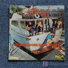 SINGLE DE CHILLIWACK, MY GIRL(GONE,GONE,GONE)