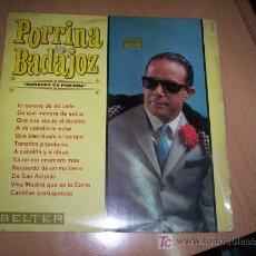 Discos de vinilo: DISCO DE VINILO LP PORRINA DE BADAJOZ DE LA CASA BELTER UNA RELIQUIA NUEVO SIN USO AÑO 1967. Lote 10217234