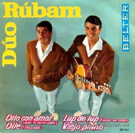 DUO RUBAN ··· DILO CON AMOR / DILE / LUP DE LUP / VIEJO PIANO - (EP 45 RPM) (Música - Discos de Vinilo - EPs - Grupos Españoles 50 y 60)