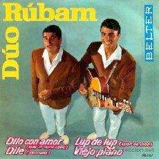Discos de vinilo: DUO RUBAN ··· DILO CON AMOR / DILE / LUP DE LUP / VIEJO PIANO - (EP 45 RPM). Lote 25795852