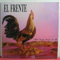 Discos de vinilo: EL FRENTE ( OTRO LUGAR BAJO EL SOL ) 'CON LA LETRA DE LAS CANCIONES' MADRID-1991 LP33. Lote 4378440