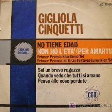 Discos de vinilo: GIGLIOLA CINQUETTI NON HO L'ETÀ (PER AMARTI) E.P. 1964 GANADORA EUROVISION. Lote 26835375