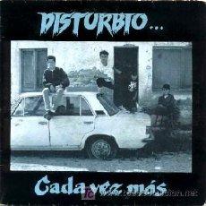 Discos de vinilo: DISTURBIO ··· CADA VEZ MAS - (SINGLE 45 RPM). Lote 26223596