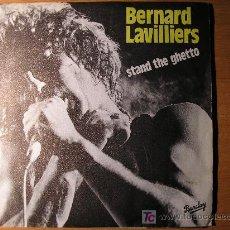 Discos de vinilo: BERNARD LAVILLIERS STAND THE GHETTO / ATTENTION FRAGILE SINGLE 1980. Lote 23508264