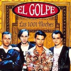 Discos de vinilo: EL GOLPE ··· LAS 1001 NOCHES - (SINGLE 45 RPM) ··· NUEVO. Lote 26130302