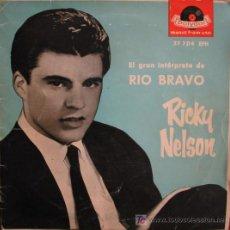 Discos de vinilo: RICKY NELSON (EL GRAN INTERPRETE DE RIO BRAVO): JOVEN INFATIGABLE,EDAD PARA AMAR,TODO ESTÁ EN .... Lote 4550171