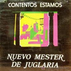 Discos de vinilo: NUEVO MESTER DE JUGLARIA-CONTENTOS ESTAMOS LP PORTADA DOBLE 1980 PHILIPS B-EX. Lote 4478169