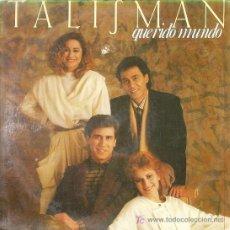 Discos de vinilo: TALISMAN ... QUERIDO MUNDO .. LP. Lote 21318733