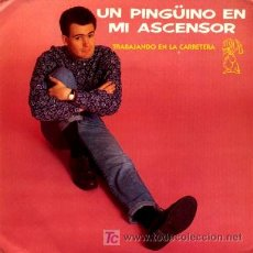 Discos de vinilo: UN PINGUINO EN MI ASCENSOR ··· TRABAJANDO EN LA CARRETERA / OSCAR - (SINGLE 45 RPM) ··· NUEVO. Lote 53345979