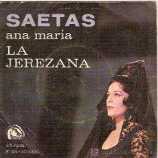 Discos de vinilo: SAETAS POR ANA MARIA LA JEREZANA EP SELLO FIDIAS. Lote 4536543