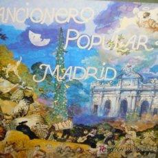 Discos de vinilo: CANCIONERO POPULAR DE MADRID ESTUCHE CON 2 LPS AÑO 1986. Lote 4542023