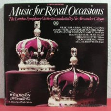 Discos de vinilo: THE LONDON SYMPHONY ORCHESTRA BY SIR ALEXANDER GIBSON 'MUSIC FOR ROYAL OCCASIONS' LONDON-1981 LP. Lote 4550687