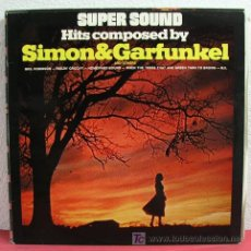 Discos de vinilo: SUPER SOUND HITS COMPOSED BY 'SIMON & GARFUNKEL' LP33. Lote 4554893