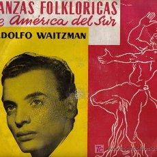 Discos de vinilo: ESPLÉNDIDO DISCO FOLKLORICO DE ADOLFO WAITZMAN PARA DISCOS ORPHEO. Lote 26033785