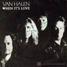Discos de vinilo: VAN HALEN-WHEN IT´S LOVE SINGLE PROMOCIONAL EDITADO POR WARNER EN 1988. Lote 17723837