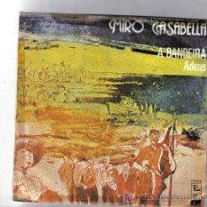 Discos de vinilo: SINGLE GALICIA - MIRO CASAVELLA - A BANDEIRA + 1*** PEDIDO MINIMO 10 EUROS. Lote 25474602