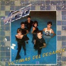 Discos de vinilo: VIDEO ··· VICTIMAS DEL DESAMOR / EMPIEZA LA SUBIDA - (SINGLE 45 RPM) . Lote 26681624