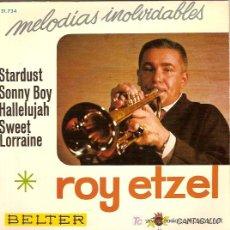 Discos de vinilo: ROY ETZEL EP SELLO BELTER MELODIAS INOLVIDABLES. Lote 5653948
