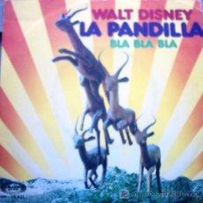 Discos de vinilo: LA PANDILLA BLA BLA BLA 1973. Lote 25566208