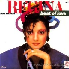 Discos de vinilo: REGINA ··· BEAT OF LOVE / BEAT OF LOVE (DUB MIX) - (SINGLE 45 RPM). Lote 27277435