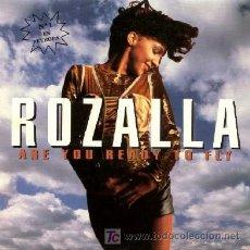 Discos de vinilo: ROZALLA ··· ARE YOU READY TO FLY - (SINGLE 45 RPM) ··· NUEVO. Lote 27185552