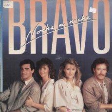 Discos de vinilo: BRAVO / NOCHE A NOCHE (LP HISPAVOX DE 1985). Lote 13181002