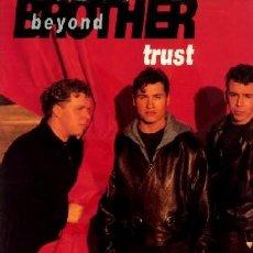 Discos de vinilo: BROTHER BEYOND ··· TRUST - (LP 33 RPM) ··· NUEVO. Lote 26786638