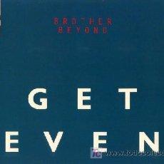 Discos de vinilo: BROTHER BEYOND ··· GET EVEN - (LP 33 RPM) ··· NUEVO. Lote 26786636