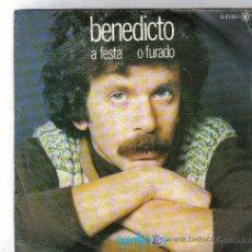 Discos de vinilo: GALICIA - SINGLE BENEDICTO - A FESTA . Lote 26099173
