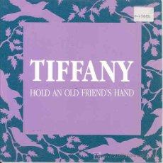 Discos de vinilo: TIFFANY - HOLD AN OLD FRIEND'S HAND - PROMO ESPAÑOL DE 1989. Lote 4717132