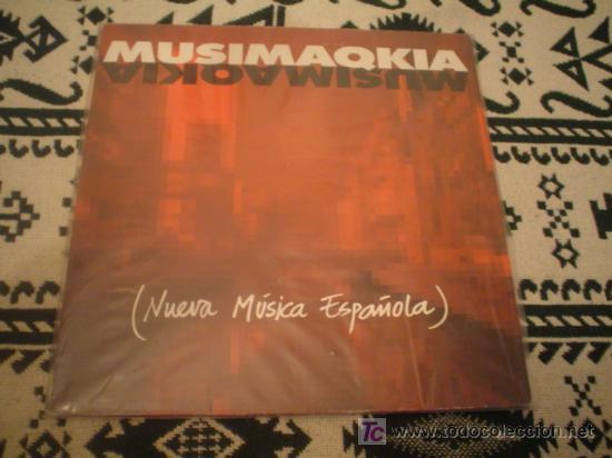 MUSIMAQKIA: NUEVA MUSICA ESPAÑOLA (Música - Discos - LP Vinilo - Techno, Trance y House)